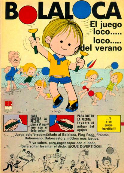 Juguetes bolaloca 1972 - Caligrama Comunicación