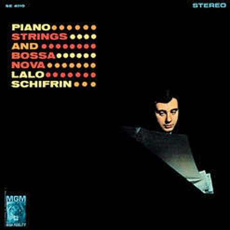 """Lalo Schifrin: """"Piano, Strings And Bossa Nova"""" (1962) 1"""