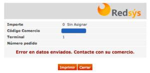 Redsys Erroren datos enviados contacte con su comercio Importe 0 sin asignar